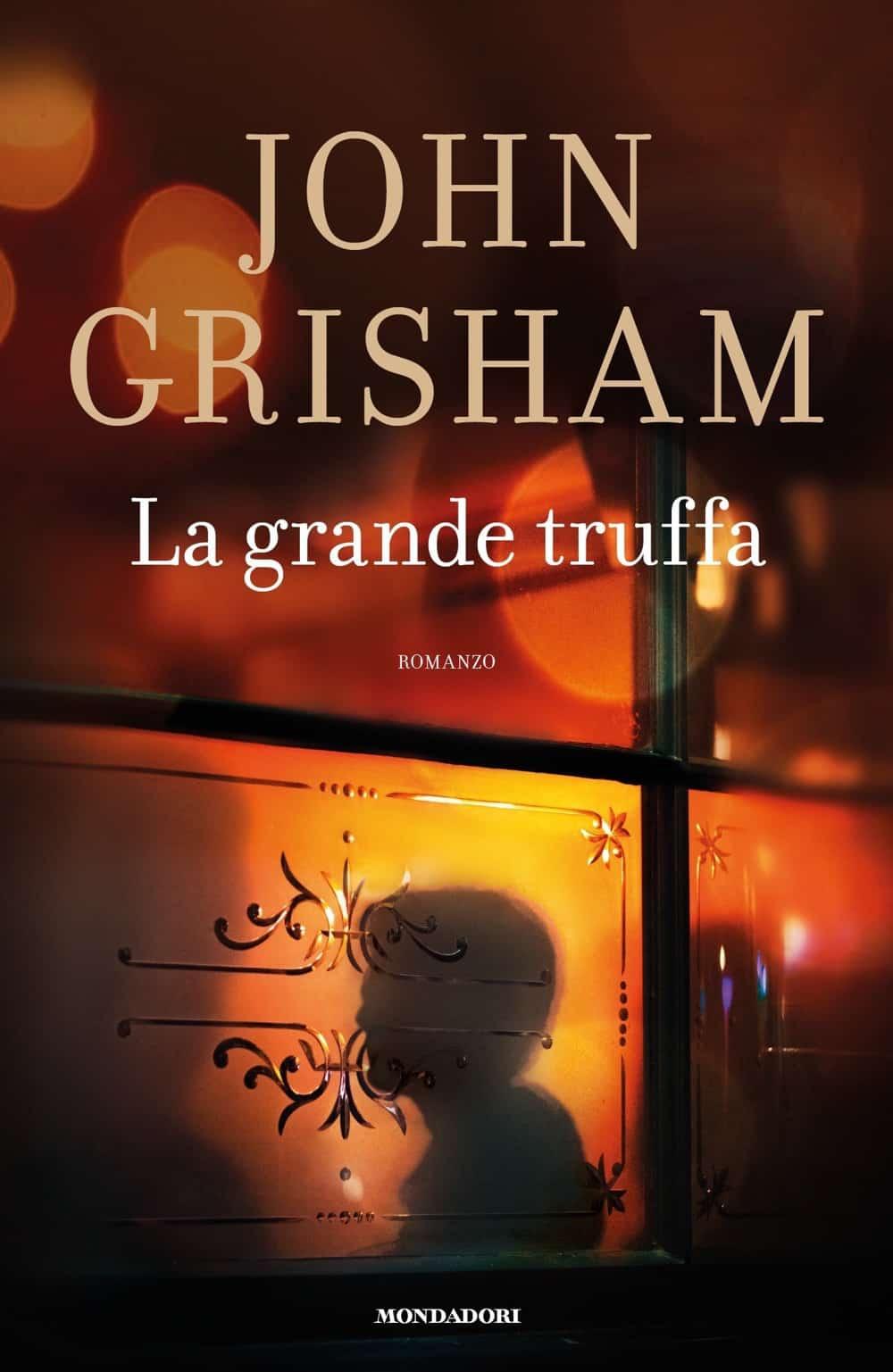 """Recensione Libri: """"La grande truffa"""" di John Grisham"""